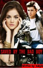 Saved by the bad boy by babydodo