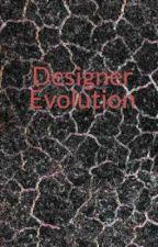 Designer Evolution by SarahLawliet