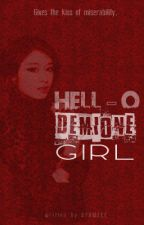 Hello Demione Girl. (ON-GOING) by ayameee