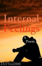 Internal Feelings by JAYTee1899