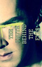 The Truth Behind The Eyes  |Sherlock X Reader| by sherlocked2cumberbae
