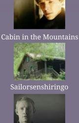 Cabin in the Mountains by Sailorsenshiringo