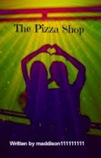 The Pizza Shop by maddison111111111
