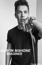 Austin Mahone Imagines by Mahone_Ft_Gilinsky