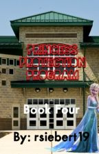 Princess Protection Program: Book Four of Jelsa Fairytale Series by rsiebert19