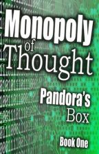 Monopoly of Thought by Quor000