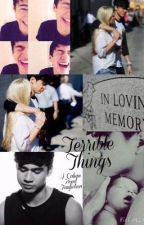 Terrible Things - A Calum Hood Fanfiction by irwinxx5sos