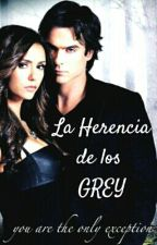 La Herencia de los Grey |LMG#2| by Heaven_Moonlight