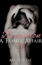 Deception - A family Affair  (#sytycw15 #superromance) by MicheleValle6