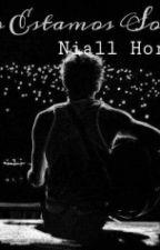 """No Estamos Solos"" - Niall Horan (TERMINADA) by NohemiTardencilla"