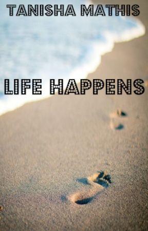 Life Happens by sakurachica