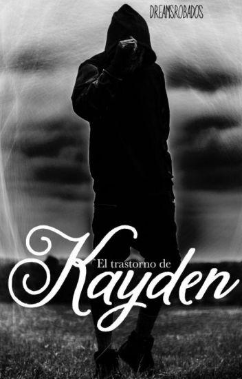 El trastorno de Kayden #YWAWARDS2017