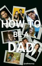 ☁How to be a dad☁ by emepetrova