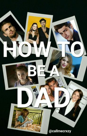 ☁How to be a dad☁