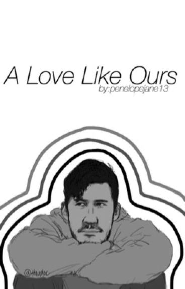 A Love Like Ours || m.f.