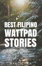 Best Filipino Wattpad Stories by Mangelyka