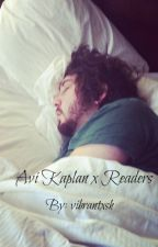 Avi Kaplan X Reader by vibrantxsh