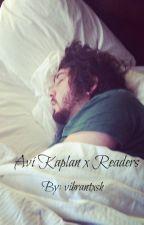 Avi Kaplan X Reader by vibrantxsh