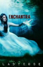 Enchantra by LadyCode