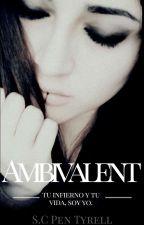 AMBIVALENT (original) by LiliithTyrell