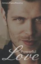 Powerful Love [ON HIATUS] by HaleWolfQueen