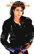Adopted by Michael Jackson by XxBunTerezXx