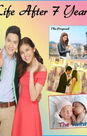 Life after 7yrs (An ALDUB Fanfic) {Completed}