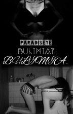 Bulimia? Bulimia. ❌ by paradiseye