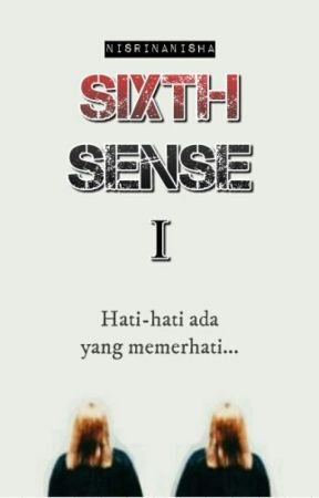 Sixth Sense : Kembar by nisrinanisha