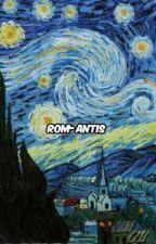 rom-antis ➢ cth by tehpucuke