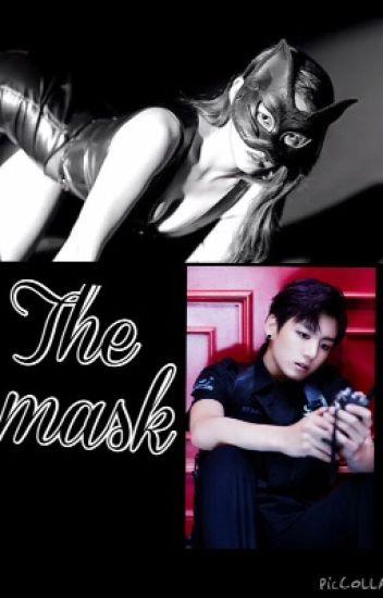 The mask [BTS Jungkook fanfic] (HIATUS)