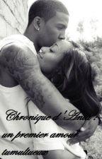 Chronique d'Anta : un premier amour tumultueux by AntaGsy5