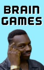 Brain Games by _serenityn