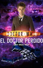 El Doctor Perdido (Doctor Who) by MiquelMasipHernandez