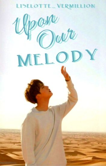 Upon Our Melody (Jin X Reader)