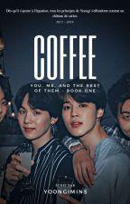 Coffee by yoongimins