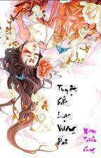 Tuyệt sắc lạc vương phi by Wingsangel0
