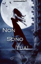 Non Sono Tua!  by mariannadileo73