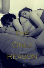 The Only Reason • Muke • Terminée by MukeCashtonClemmings