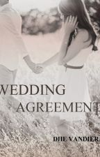 WEDDING AGREEMENT ( ON HOLD ) by DHEvandiera