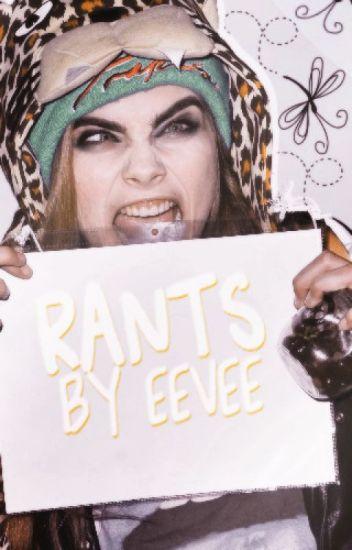 Rants by Eevee
