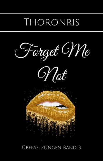 [Übersetzung] Forget Me Not ✔️