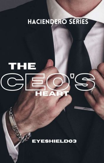 The CEO's Heart ( Completed )