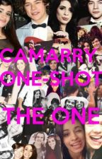 The One (Camarry One-shot) by camarrylovaaa