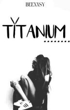 TMVS[3] : Titanium by beexxsy