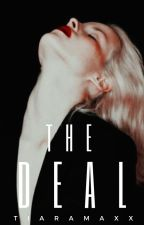 The Deal by tiaramaxx