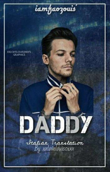 Daddy; louis tomlinson a.u (mature) {Ita}-sospesa