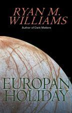 Europan Holiday by RyanMWilliams