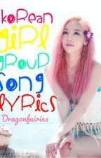 Korean Girl Group Song Lyrics (KGGSL) by Choco_Cone