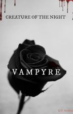 Vampyre; Creature of the Night by xham_amoloria